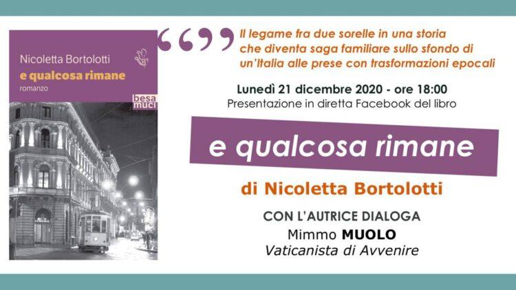 """Presentazione del libro """"e qualcosa rimane"""" di Nicoletta Bortolotti"""